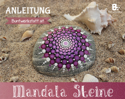 Mandala Steine bemalen