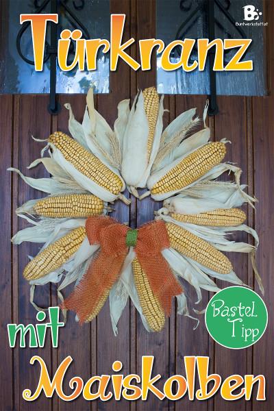 Herbstlicher Türkranz mit Maiskolben