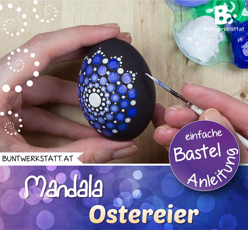 Mandala Ostereier Malen – Anleitung